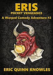 ERIS: Pocket Vengeance (Warped Comedy Adventure Book 2)