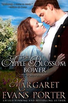 The Apple Blossom Bower (Historical Romance Novella) by [Porter, Margaret Evans]