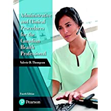 Administrative and Clinical Procedures for the Canadian Health Professional Plus Choice Learning -- Access Card Package (4th Edition)