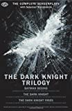 img - for The Dark Knight Trilogy: The Complete Screenplays (The Opus Screenplay) book / textbook / text book