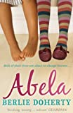 Front cover for the book Abela: The Girl Who Saw Lions by Berlie Doherty