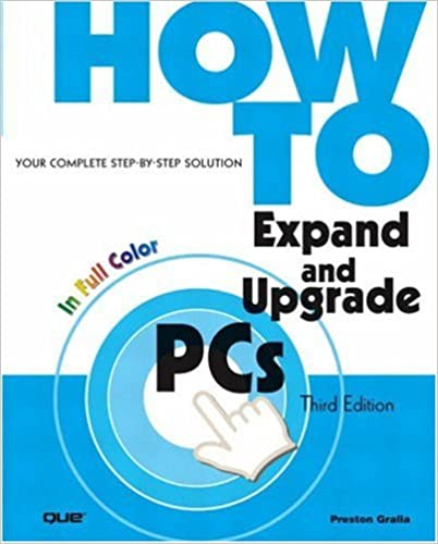 Book How to Expand and Upgrade PCs (3rd Edition)