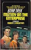 Mutiny on the Enterprise, Robert E. Vardeman, 0671708007