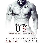 Choosing Us: M/M Romance: More than Friends, Book 10 | Aria Grace