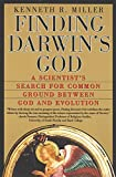 Image of Finding Darwin's God: A Scientist's Search For Common Ground Between God and Evolution