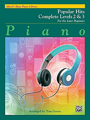 Alfred's Basic Piano Library Popular Hits Complete, Bk 2 & 3: For the Later Beginner - Complete Keyboard Music