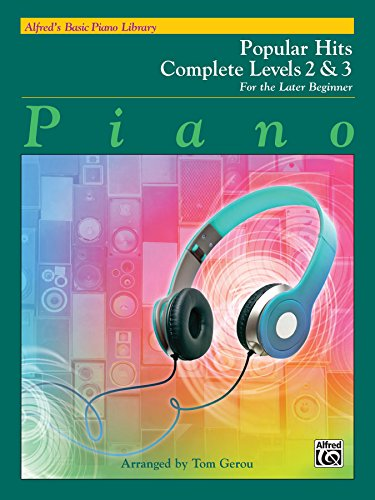 - Alfred's Basic Piano Library Popular Hits Complete, Bk 2 & 3: For the Later Beginner