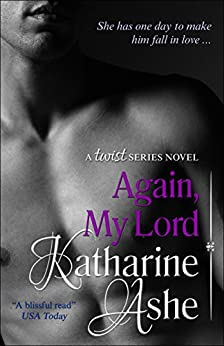 Again, My Lord: A Twist Series Novel by [Ashe, Katharine]