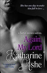 Again, My Lord: A Twist Series Novel