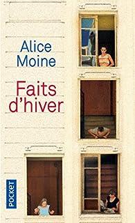Faits d'hiver, Moine, Alice