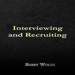 Interviewing & Recruiting