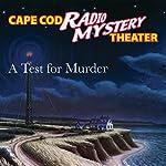 A Test for Murder | Steven Thomas Oney