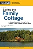 img - for Saving the Family Cottage: A Guide to Succession Planning for Your Cottage, Cabin, Camp or Vacation Home book / textbook / text book