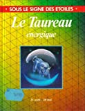 img - for Le Taureau  nergique book / textbook / text book