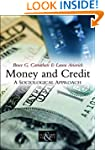 Money and Credit: A Sociological Appr...
