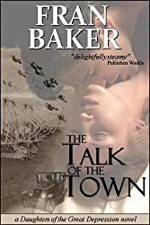 The Talk of the Town (Daughters of the Great Depression)