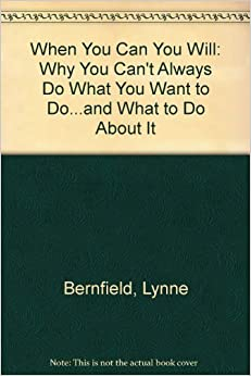 Book When You Can, You Will by Lynne Bernfield (1994-11-01)