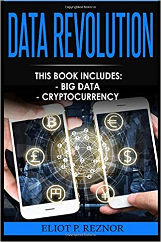 Data Revolution: Big Data, Cryptocurrency (Data