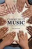 Community Music: In Theory and In Practice