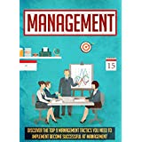 Management: Discover The Top 9 Management Tactics You Need To Implement To Become Successful At Management (Project management, Time management, Management ... Management skills, Management consulting)