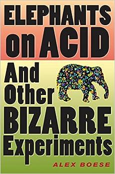 \ZIP\ Elephants On Acid: And Other Bizarre Experiments (Harvest Original). public author unidad these choque Vision bombas dessa