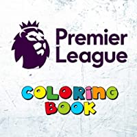 Premier League Coloring Book: All 20 Premiership team logos to color for the 2018-2019 season - Great children's birthday present / gift.