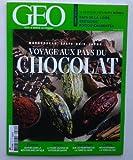 Géo n° 411 : Voyage aux pays du chocolat, Madagascar, Etats-Unis, Japon, Méditerranée antique, faune sauvage, Corée du nord, réchauffement climatique
