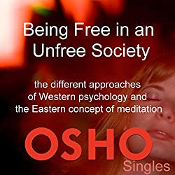 Being Free in an Unfree Society