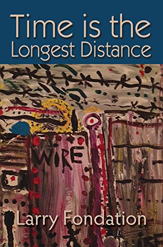 Time is the Longest Distance by [Fondation, Larry]