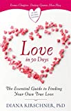 Love in 90 Days: The Essential Guide to Finding