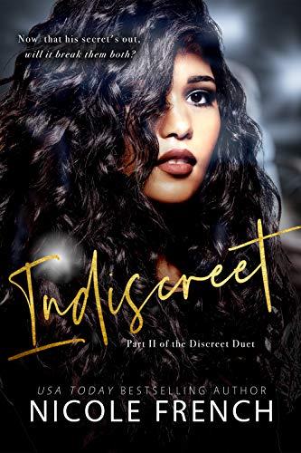 8181c35833c6 Indiscreet (The Discreet Duet Book 2)