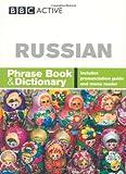 Russian Phrase Book and Dictionary, BBC Active Staff and Elena Filimonova, 140661212X