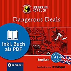 Dangerous Deals (Compact Lernkrimi Hörbuch)