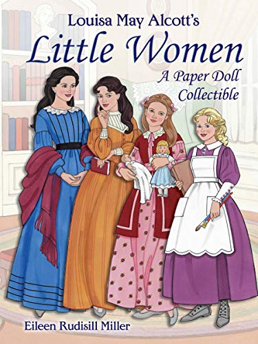 Louisa May Alcott's Little Women: A Paper Doll Collectible (Dover Paper Dolls) (American Girl Doll Beth)