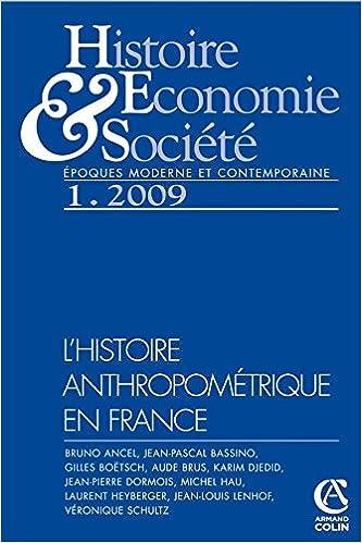 Télécharger des livres en ligne audio gratuit Histoire, économie & société (1/2009) L'histoire anthropométrique en France en français PDF