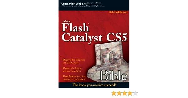 Adobe Flash Catalyst CS5 Bible