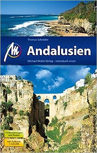 Andalusien: Reiseführer mit vielen praktischen Tipps