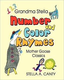 Book Grandma Stella Number and Color Rhymes: Mother Goose Classics by Stella A. Canty (2010-03-29)
