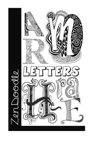 Download ZenDoodle Letters: The Art of Creative Lettering pdf epub