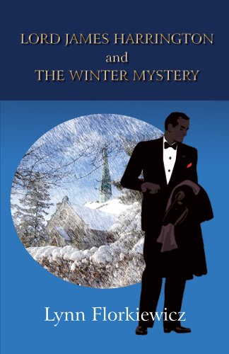 LORD JAMES HARRINGTON AND THE WINTER MYSTERY (Lord James Harrington Mysteries Book 1)]()