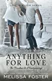 img - for Anything For Love (Love in Bloom: The Bradens and Montgomerys (Pleasant Hill - Oak Falls)) (Volume 2) book / textbook / text book