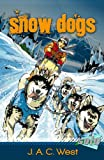 Snow Dogs (Solo)