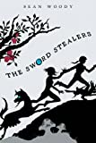 The Sword Stealers, Sean Woody, 1468557009