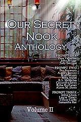 Our Secret Nook: Volume II Paperback