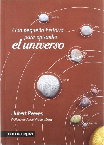Descargar Libro Una Pequeña Historia Para Entender El Universo Hubert Reeves