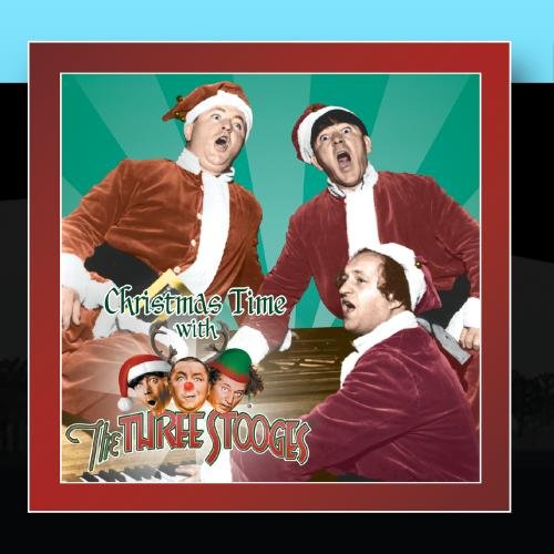 Christmas Time with The Three Stooges (Christmas Stooge)