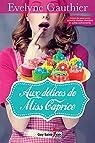 Aux délices de Miss Caprice par Gauthier