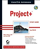 Project+ Study Guide, William Heldman and Lona Cram, 078214408X