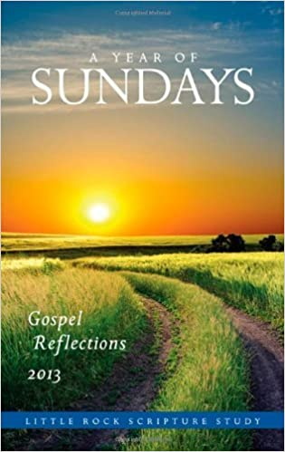 A Year of Sundays: Gospel Reflections 2013 by Cackie Upchurch (2012-08-14)