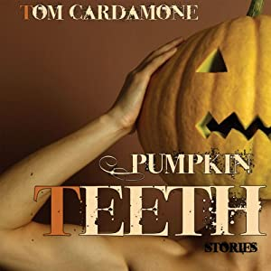 Pumpkin Teeth Audiobook